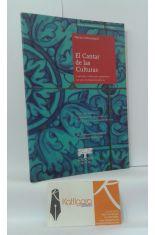 EL CANTAR DE LAS CULTURAS. CANTARES, CANTIGAS Y ROMANCES DE LAS CULTURAS ESPAÑOLAS