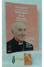 TESTAMENTO DE UN EDUCADOR. UNA EXPOSICIÓN CLARA Y VALIENTE DE LO QUE DIGNIFICA Y DEGRADA AL HOMBRE