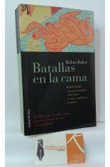 BATALLAS EN LA CAMA. INFIDELIDADES. ESPERMATOZOIDES ASESINOS Y OTROS CONFLICTOS SEXUALES