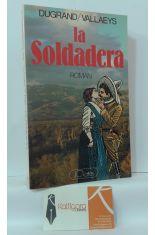 LA SOLDADERA