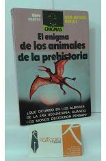 EL ENIGMA DE LOS ANIMALES DE LA PREHISTORIA. ¿QUÉ OCURRIÓ EN LOS ALBORES DE LA ERA SECUNDARIA, CUANDO LOS MONOS DECIDIERON PENSAR?