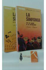 LA SINFONÍA (TOMOS 1 Y 2). 1, DE HAYDN A DVORAK - 2, DE ELGAR A LA ACTUALIDAD