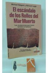 EL ESCÁNDALO DE LOS ROLLOS DEL MAR MUERTO. LAS REVELACIONES QUE HACEN TEMBLAR AL VATICANO