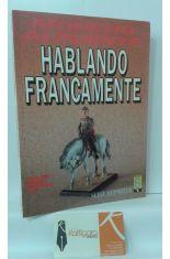 HABLANDO FRANCAMENTE