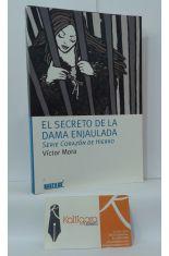 EL SECRETO DE LA DAMA ENJAULADA. SERIE CORAZÓN DE HIERRO