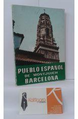 PUEBLO ESPAÑOL DE MONTJUICH, BARCELONA