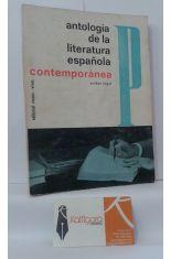 ANTOLOGÍA DE LA LITERATURA ESPAÑOLA CONTEMPORÁNEA