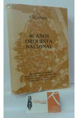40 AÑOS DE ORQUESTA NACIONAL