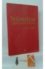 THE GLAMOUR FACTORY. LOS GRANDES ESTUDIOS DE HOLLYWOOD
