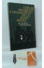COPLAS SATÍRICAS Y DRAMÁTICAS DE LA EDAD MEDIA