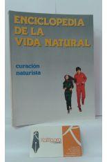 ENCICLOPEDIA DE LA VIDA NATURAL 2. CURACIÓN NATURISTA