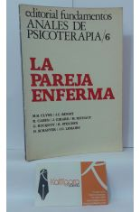 ANALES DE PSICOTERAPIA 6. LA PAREJA ENFERMA