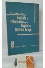 SENTIDO Y REFERENCIA EN LA LÓGICA DE GOTTLOB FREGE