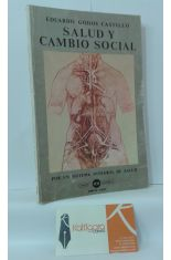 SALUD Y CAMBIO SOCIAL. POR UN SISTEMA INTEGRAL DE SALUD