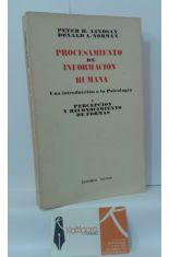 PROCESAMIENTO DE INFORMACIÓN HUMANA, UNA INTRODUCCIÓN A LA PSICOLOGÍA 1. PERCEPCIÓN Y RECONOCIMIENTO DE FORMAS