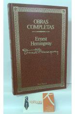 OBRAS COMPLETAS DE ERNEST HEMINGWAY (POR QUIEN DOBLAN LAS CAMPANAS - EL VIEJO Y EL MAR)