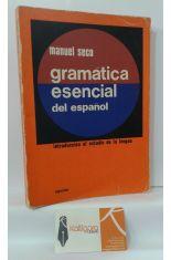 GRAMÁTICA ESENCIAL DEL ESPAÑOL, INTRODUCCIÓN AL ESTUDIO DE LA LENGUA