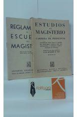 ESTUDIOS DEL MAGISTERIO Y CARRERA PEDAGÓGICA (1962)- REGLAMENTO DE ESCUELAS DEL MAGISTERIO (1951)