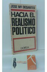 HACIA EL REALISMO POLÍTICO