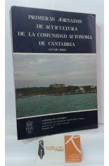 PRIMERAS JORNADAS DE ACUICULTURA DE LA COMUNIDAD AUTÓNOMA DE CANTABRIA (JUNIO 1985)