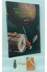 TRANSPORTES AÉREOS. HISTORIA DE LAS COMUNICACIONES
