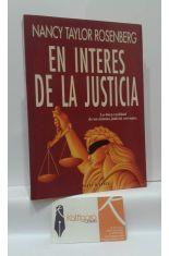 EN INTERÉS DE LA JUSTICIA. LA DURA REALIDAD DE UN SISTEMA JUDICIAL CORRUPTO.