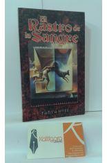 EL RASTRO DE LA SANGRE. LA SAGA DE LA SANGRE, LIBRO 2.