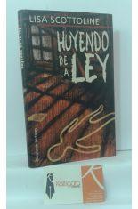 HUYENDO DE LA LEY