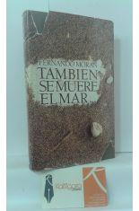 TAMBIÉN SE MUERE EL MAR...