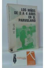 LOS NIÑOS DE 2 A 4 AÑOS EN EL PARVULARIO