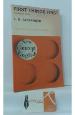 FIRST THINGS FIRST. NEW CONCEPT ENGLISH, AN INTEGRATED COURSE FOR BEGINNERS (STUDENT´S BOOK)