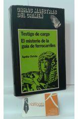 TESTIGO DE CARGO - EL MISTERIO DE LA GUÍA DE FERROCARRILES