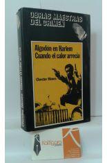 ALGODÓN EN HARLEM - CUANDO EL CALOR ARRECIA