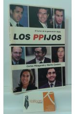 EL TURNO DE LA GENERACIÓN AGAG. LOS PPIJOS