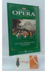 EL MUNDO DE LA ÓPERA. VOLUMEN 1 EL DESCUBRIMIENTO ITALIANO