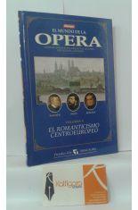 EL MUNDO DE LA ÓPERA. VOLUMEN V EL ROMANTICISMO CENTROEUROPEO