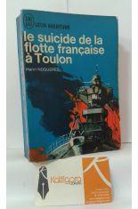 LE SUICIDE DE LA FLOTTE FRANÇAISE À TOULON