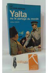 YALTA, OU LE PARTAGE DU MONDE
