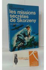 LES MISSIONS SECRÈTES DE SKORZENY