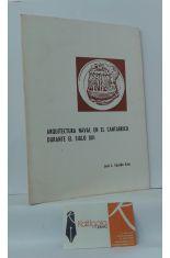 ARQUITECTURA NAVAL EN EL CANTÁBRICO DURANTE EL SIGLO XIII (SEPARATA DE LA REVISTA ALTAMIRA, 1975)
