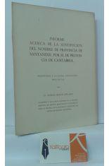 INFORME ACERCA DE LA SUSTITUCIÓN DEL NOMBRE DE PROVINCIA DE SANTANDER POR EL DE PROVINCIA DE CANTABRIA