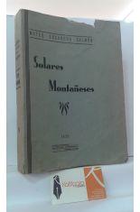 SOLARES MONTAÑESES 6. VIEJOS LINAJES DE LA PROVINCIA DE SANTANDER (ANTES MONTAÑAS DE BURGOS)