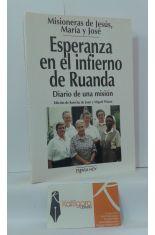 ESPERANZA EN EL INFIERNO DE RUANDA. DIARIO DE UNA MISIÓN