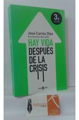 HAY VIDA DESPUÉS DE LA CRISIS