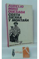 COSTA, SIERRA Y MONTAÑA