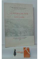 LA SEÑORA DEL MAR Y SANTANDER