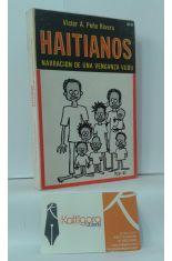 HAITIANOS, NARRACIÓN DE UNA VENGANZA VUDÚ