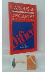 LAROUSSE MANUAL PRÁCTICO. DIFICULTADES DE LA LENGUA ESPAÑOLA