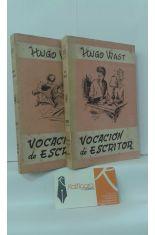 VOCACIÓN DE ESCRITOR (2 TOMOS). PRIMERA PARTE: EL ESCRITOR EN SU TALLER - SEGUNDA PARTE: LA CONQUISTA DEL PÚBLICO