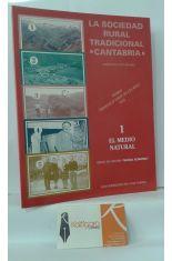 LA SOCIEDAD RURAL TRADICIONAL, CANTABRIA. 1 EL MEDIO NATURAL
